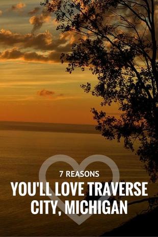 Seven reasons you'll love Traverse City, Michigan